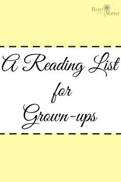 A Reading List for Grown-ups