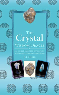 THE CRYSTAL WISDOM ORACLE Judy Hall