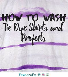 How to Wash Tie Dye Shirts and Projects Tie Dye Instructions, Tie Dye Tutorial, Tie Die Shirts, Diy Tie Dye Shirts, Diy Shirt, Tie Dye Tips, How To Tie Dye, Tie Dye Folding Techniques, Diy Tie Dye Designs