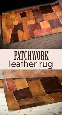 How to make and sew a patchwork leather rug.
