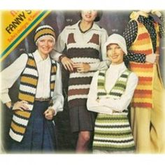 Mod Retro Fanny Sweaters Vests ( plus a Cap ) Knit Crochet Patterns