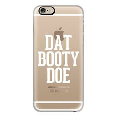 iPhone 6 Plus/6/5/5s/5c Case - Dat Booty Doe (1.175 UYU) ❤ liked on Polyvore featuring accessories, tech accessories, phone cases, phone, cases, iphone, iphone cases, iphone case, iphone cover case and apple iphone cases