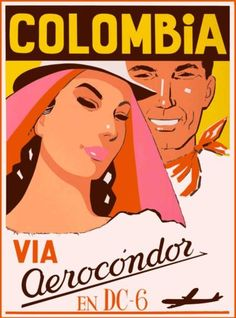 Colombia-Via-Aerocondor-South-America-Vintage-Travel-Advertisement-Art-Poster