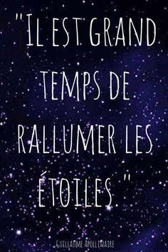 Il est grand temps de rallumer les étoiles - Guillaume Apollinaire
