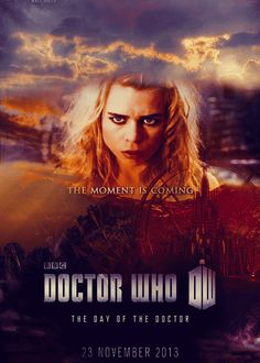 The moment is coming… I am the Bad Wolf. - Rose Tyler