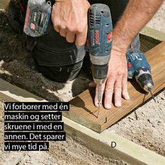 Slik bygger du terrasse med trapp - viivilla.no Drill, Patio, Hole Punch, Drills, Drill Press