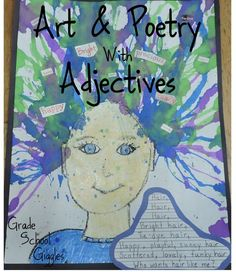Teaching Adjectives Through Art and Poetry Art and Poetry with Adjectives: Check out this idea for using the arts to engage students in learning about grammar. Teaching Poetry, Teaching Grammar, Teaching Art, Teaching Ideas, Teaching Resources, Teaching Strategies, Teaching English, Poetry Projects, Cool Art Projects