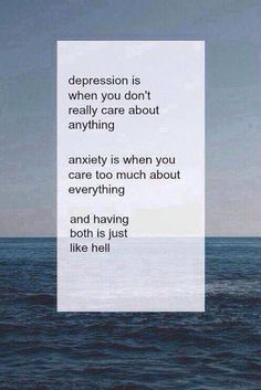 Depression & Anxiety=Hell