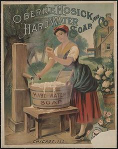 Decorate Your Laundry Room With Vintage Advertising: Oberne Hosick and Company Hard Water Soap 1886