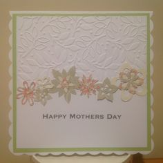 Mothers Day Card, using Mothers Day Bouquet Cricut Cartridge