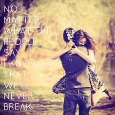 "No matter what people say. I know that we'll never break #quote ""Made in the USA"" - Demi Lovato #song #lyrics"