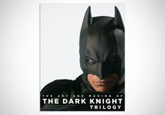 The Art and Making of The Dark Knight - for those who must really know what's behind the scenes.
