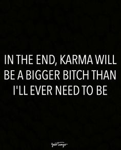 On letting karma do the dirty work.
