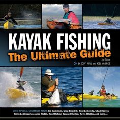 """Read """"Kayak Fishing: The Ultimate Guide Edition The Ultimate Guide Edition"""" by Scott Null available from Rakuten Kobo. With stunning new photography and contributions from 20 influential kayak angling pros, this edition provides new kayak . Kayak Fishing Gear, Fishing 101, Fishing Guide, Deep Sea Fishing, Canoe And Kayak, Bass Fishing, Kayak Cart, Spear Fishing, Marlin Fishing"""