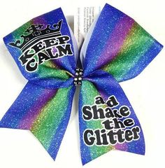 Bows by April - Keep Calm and Shake The Glitter Multicolor Sublimated Cheer Bow, $15.00 (http://www.bowsbyapril.com/keep-calm-and-shake-the-glitter-multicolor-sublimated-cheer-bow/)