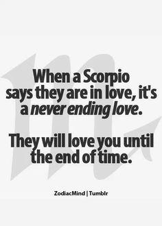 Scorpio's love is forever........