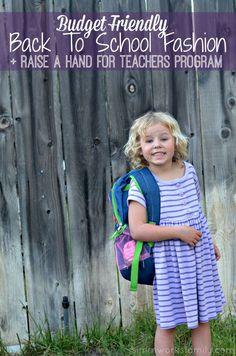 Budget Friendly Back To School Fashion + Raise A Hand For Teachers Program