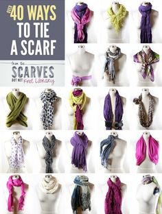 truebluemeandyou: Fifty Ways to Tie a Scarf from Scarves Dot Net here (look at high res version).It says forty but they are adding new ways to tie scarves every day and if you click on a scarf there are detailed instructions and sometimes even a video to show you how to tie it. This site also has fabric care for scarves, and how to tie the following scarves and more (and numerous sub categories): bandanas circle scarves head scarves rectangle long scarves skinny scarves square scarves wrap