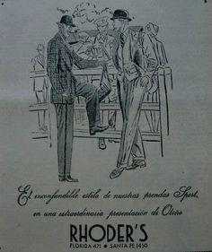 """La casa """"Rhoder's"""" por décadas un clásico de la elegancia masculina en Bayres..."""