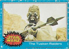 Scanlens Star Wars Trading Card No. 21 The Tusken Raiders