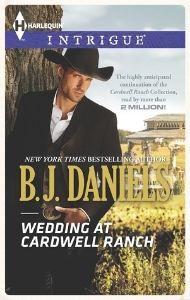 5 stars for Wedding at Cardwell Ranch by B.J. Daniels, Harlequin  http://purejonel.blogspot.ca/2014/08/WeddingAtCardwellRanch.html