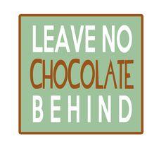 #ThursdaysThought Leave no #Chocolate behind! #CerretaCandyCo #Glendale #Arizona
