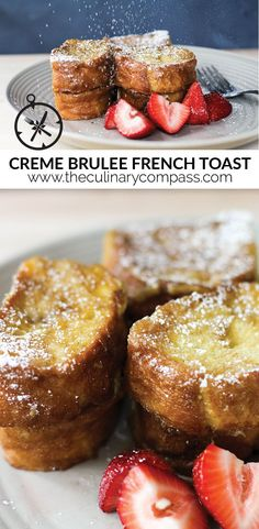 This Creme Brulee French Toast is a decadent take on the classic!
