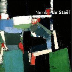 Les Ateliers de Nicolas de Staël : Exposition Paris, 12 mars-30 juin 2003: Amazon.fr: Collectif: Livres