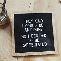 New Funny Quotes Coffee Humor Laughing Ideas Word Board, Quote Board, Message Board, Felt Letter Board, Felt Letters, Felt Boards, Funny Letters, Coffee Quotes Funny, Funny Quotes