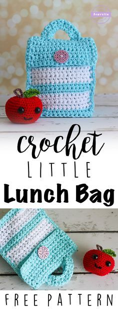 Crochet Little Lunch Bag | Back to School Series | Free Pattern from Sewrella