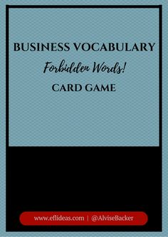 Business Vocabulary Card Game I Forbidden Words