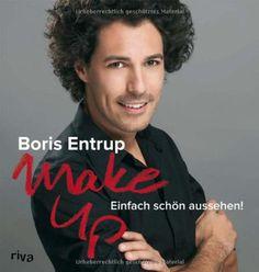 Make-up: Einfach schön aussehen! von Boris Entrup http://www.amazon.de/dp/3868832343/ref=cm_sw_r_pi_dp_GD9Lvb07T94BF
