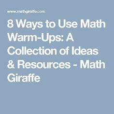 8 Ways to Use Math Warm-Ups: A Collection of Ideas & Resources - Math Giraffe