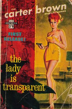 She looks solid enough to me. in the main Horwitz series of Carter Brown novels, Pulp Fiction Book, Crime Fiction, Dragon Ball Z, Fantasy Fighter, Cartoon Books, Comic Books, Australian Vintage, Robert Mcginnis, Pulp Magazine