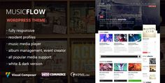 MUSICFLOW - music, bands wordPress theme . MUSICFLOW – music theme for bands, dj's, singers, radio, events and entertainment websites. This template is universal so it can be used for any site