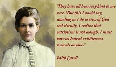 Edith Cavell, Heroine, Pioneer of modern Nursing in Belgium, before her execution as a 'spy' by the German army in World War One - Inspirational.