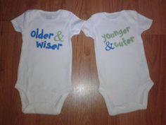 Older & Wiser/Younger & Cuter Twin Onesies - by tiffanylynnwilliams Boy Girl Twins, Twin Girls, Twin Babies, Cute Twins, Cute Babies, Twin Outfits, How To Have Twins, Cute Outfits For Kids, Cute Baby Clothes