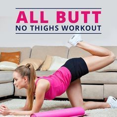 Try the All Butt No Thighs Workout and get toned, defined lifted glutes without creating bigger thighs! #buttlift #glutesworkout