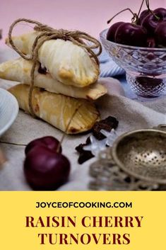 Make this delicious raisin and cherry turnover from scratch! #californiaraisin #raisincherryturnovers #turnoverrecipe