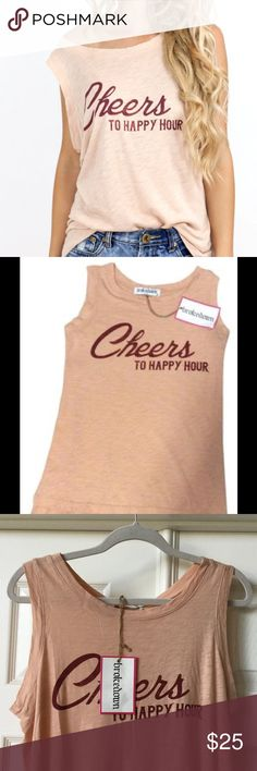 Cheers to Happy Hour Tank Brokedown Clothing Adorable tank by Brokedown clothing soft and yummy T-shirt fabric graphic reads Cheers to happy hour. BNWT, please no trades or lowball offers Brokedown Clothing  Tops Tank Tops