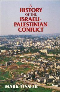 A History of the Israeli-Palestinian Conflict (Indiana Series in Arab and Islamic Studies): Mark Tessler: 9780253208736: Amazon.com: Books