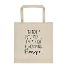 High-Functioning Fangirl Canvas Tote Bag - Sherlock - I'm Not a Psychopath - Funny - Fandom
