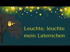 """""""LEUCHTE, LEUCHTE KLEINES LICHT"""" (Laternenlied) - YouTube"""