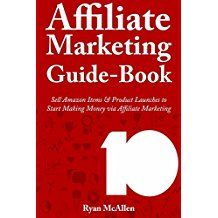 Affiliate Marketing Guide Book: Sell Amazon Items & Product Launches to Start Making Money via Affiliate Marketing (English Edition) Guide Book, Affiliate Marketing, How To Make Money, Product Launch, English, Amazon, Books, Livros, Riding Habit