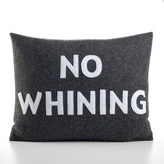 No Whining Decorative Pillow modern bed pillows
