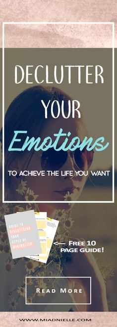 Reaching the payoff in ANYTHING we do starts with our #emotions! #Declutter your emotions for a happier life! | #Minimalism | Click through--->