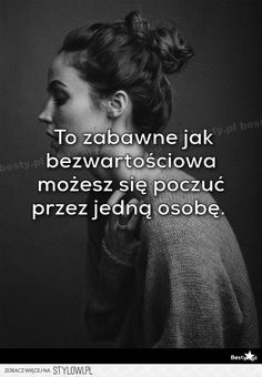 To zabawne, ale prawdziwe. A wy, też tak mieliście? Some Quotes, Real Quotes, Daily Quotes, Some Text, Son Luna, Motto, More Than Words, Quotations, Texts