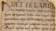 "The opening words of Beowulf, beginning ""Hwæt"" (""Listen!""): London, British Library, MS Cotton Vitellius A XV, f. 132r."