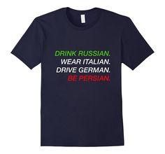 """Be Persian"" Persian Iranian Funny Novelty T-Shirt"