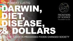 "November 6, 2014 ""Darwin, diet, disease, and dollars: how the sugar in processed…"
